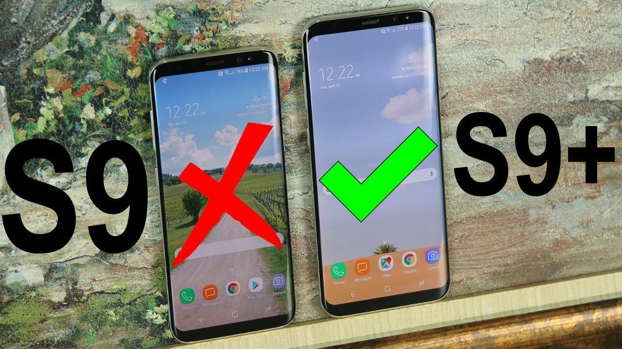 Samsung Galaxy S9 vx. Samsung Galaxy S9+